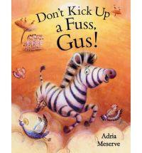 Don't Kick Up a Fuss, Gus